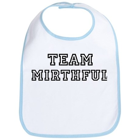Team MIRTHFUL Bib
