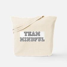 Team MINDFUL Tote Bag