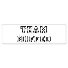 Team MIFFED Bumper Bumper Bumper Sticker