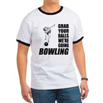 Grab Your Balls Bowling Ringer T