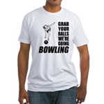 Grab Your Balls Bowling Fitted T-Shirt