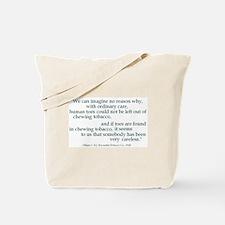 Ordinary Care Tote Bag