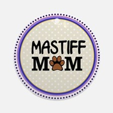 Mastiff Dog Mom Ornament (Round)