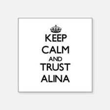 Keep Calm and trust Alina Sticker