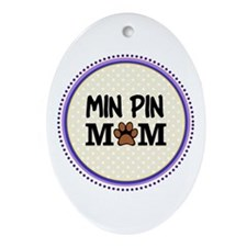 Min Pin Dog Mom Ornament (Oval)