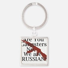 not Ganrgters just Russians Square Keychain