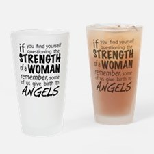 Strength of a Woman Drinking Glass