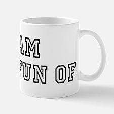 Team MADE FUN OF Mug