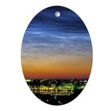 Noctilucent cloud over a city Oval Ornament