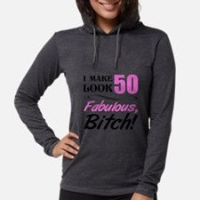 Fabulous Attitude 50th Birthda Long Sleeve T-Shirt