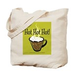 Hot Hot Hot Coffee 2 Tote Bag