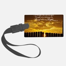 Lord will be my Light Luggage Tag