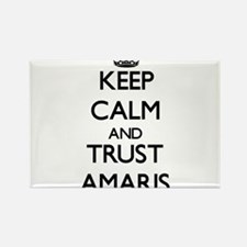 Keep Calm and trust Amaris Magnets