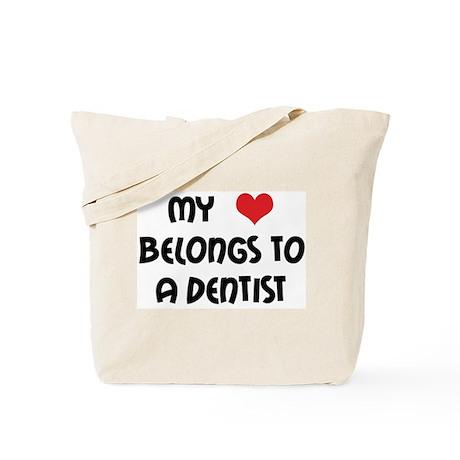 My Heart Belongs to a Dentist Tote Bag
