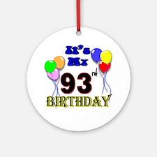 93rd birthday Round Ornament