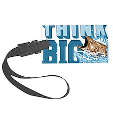 Think Big Fishing Luggage Tag