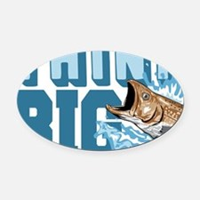 Think Big Fishing Oval Car Magnet