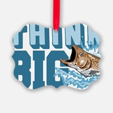 Think Big Fishing Ornament
