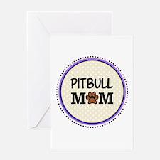 Pitbull Dog Mom Greeting Cards
