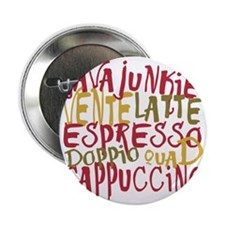 "Java Junkie - Fun Coffee Lover  Desig 2.25"" Button"