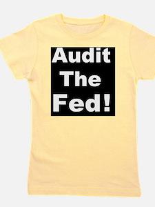 Audit the fedd Girl's Tee