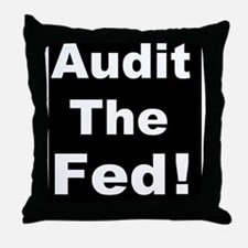 Audit the fedd Throw Pillow