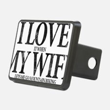 I Love My Wife Hitch Cover