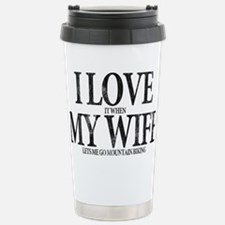 I Love My Wife Stainless Steel Travel Mug
