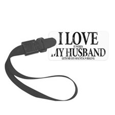I Love My Husband Luggage Tag