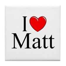 """I Love (Heart) Matt"" Tile Coaster"