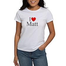 """I Love (Heart) Matt"" Tee"