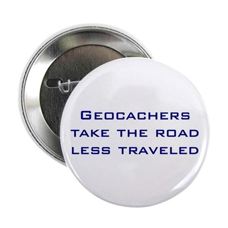 """Geocachers Take the Road 2.25"""" Button (100 pack)"""