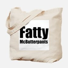 Fatty McButterpants Tote Bag