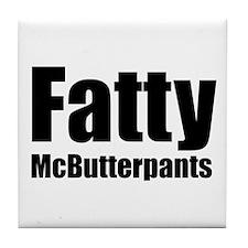 Fatty McButterpants Tile Coaster