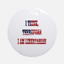 Think Libertarian Ornament (Round)