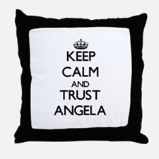 Keep Calm and trust Angela Throw Pillow