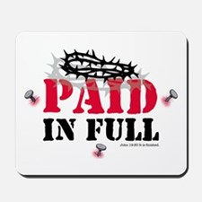 Jesus Paid In Full Mousepad