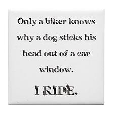 Only a biker knows.... Tile Coaster