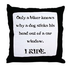 Only a biker knows.... Throw Pillow