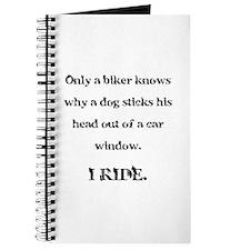 Only a biker knows.... Journal