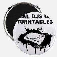REAL DJS IN WHT Magnet