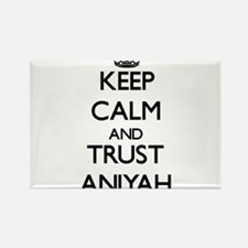 Keep Calm and trust Aniyah Magnets