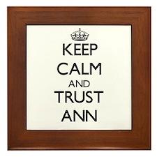 Keep Calm and trust Ann Framed Tile