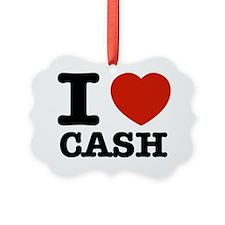 I love cash Ornament