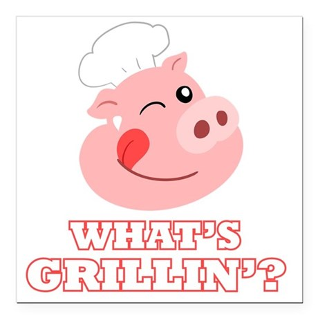 "Whats Grillin? Square Car Magnet 3"" x 3"""