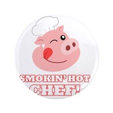 """Smokin Hot Chef 3.5"""" Button"""