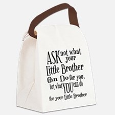ask not little brother Canvas Lunch Bag