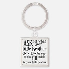 ask not little brother Square Keychain