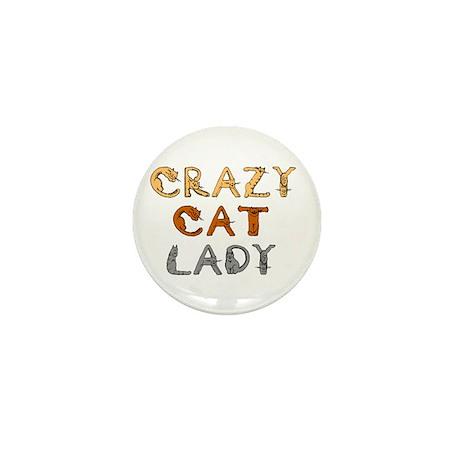 Crazy Cat Lady!!! Mini Button