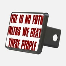 There is no future unless  Hitch Cover